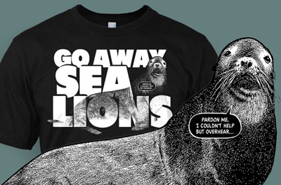 Go Away, Sea Lions.