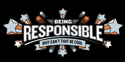 New T-shirt! About BEING RESPONSIBLE